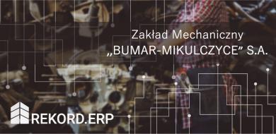"""Pakiet Rekord.ERP w Zakładzie Mechanicznym """"Bumar-Mikulczyce"""" S. A."""