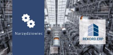 Rekord.ERP w firmie Narzędziowiec w Chojnowie